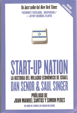 START UP NATION-HISTORIA DEL MILAGRO ECONOMICO DE ISRAEL
