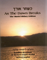 AS THE DAWN BREAKS-TEHILLIM GOOD HEALTH