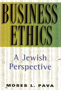 BUSINESS ETHICS JEWISH PERSPECTIVE