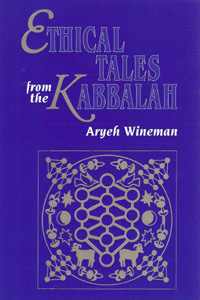 ETHICAL TALES FROM THE KABBALAH