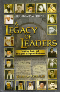 LEGACY OF LEADERS:SEPHARDIC JAJAMIM