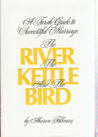 RIVER,THE KETTLE AND THE BIRD